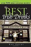 The Best Irish Drinks, Ray Foley, 140220678X
