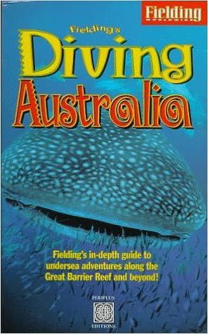 Fieldings In-Depth Guide to Diving Down Under Fieldings Diving Australia