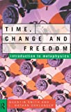 Time, Change and Freedom, L. Nathan Oaklander and Quentin Smith, 0415102499