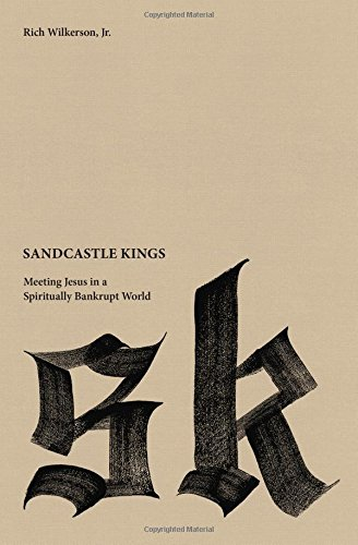 Sandcastle Kings: Meeting Jesus in a Spiritually Bankrupt - Outlet City Mall In Stores Michigan