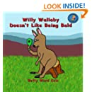Willy Wallaby Doesn't Like Being Bald (Volume 28)