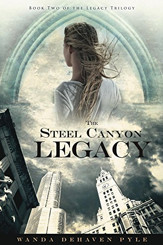 Book: The Steel Canyon Legacy (Legacy Trilogy Book 2) by Wanda DeHaven Pyle