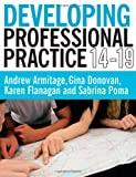 Developing Professional Practice 14-19, Armitage, Andy and Armitage, Andrew, 1405841168
