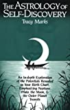 The Astrology of Self-Discovery, Tracy Marks, 0916360202
