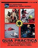 Wilderness Medical Associates Guia Practica 9780970464637