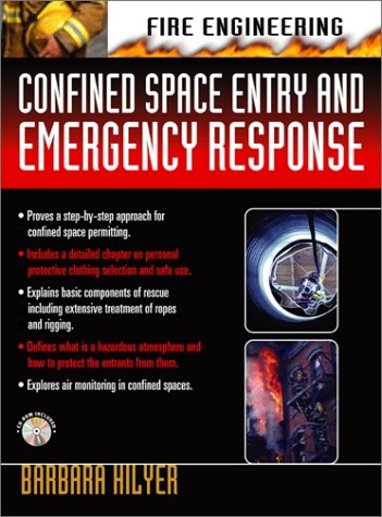 Confined Space Entry Rescue - Confined Space Entry and Emergency Response