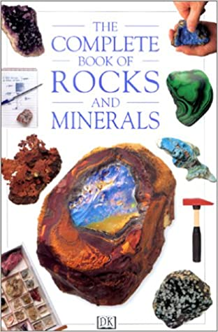 The Complete Book of Rocks and Minerals: Chris Pellant
