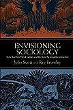 Envisioning Sociology, Scott Bromley, 1438447302