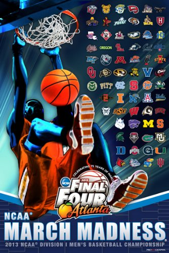 2013 Official Ncaa Final Four March Madness All Teams Basketball Print Poster