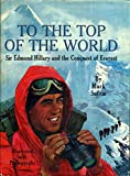 img - for To the Top of the World book / textbook / text book