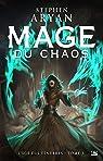 L'âge des ténèbres, tome 3 : Mage du chaos par Aryan