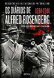 Os Diários de Alfred Rosenberg. 1934-1944