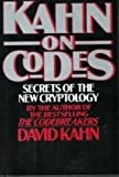 Kahn on Codes: Secrets of the New Cryptology