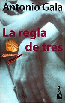 Book LA Regla De Tres (Spanish Edition)