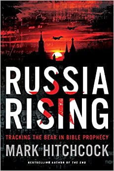 Book Russia Rising: Tracking the Bear in Bible Prophecy