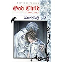 GOD CHILD T08 : COMTE CAIN 5
