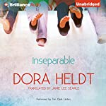Inseparable | Dora Heldt,Jamie Lee Searle (translator)