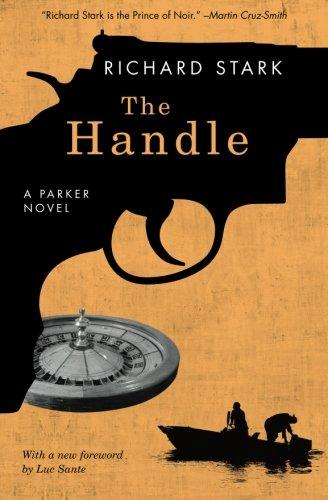 The Handle: A Parker Novel (Parker Novels)