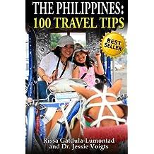 The Philippines: 100 Travel Tips by Rissa Gatdula-Lumontad (2013-06-16)