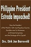 Philippine President Estrada Impeached!, Dirk J. Barreveld, 0595184375