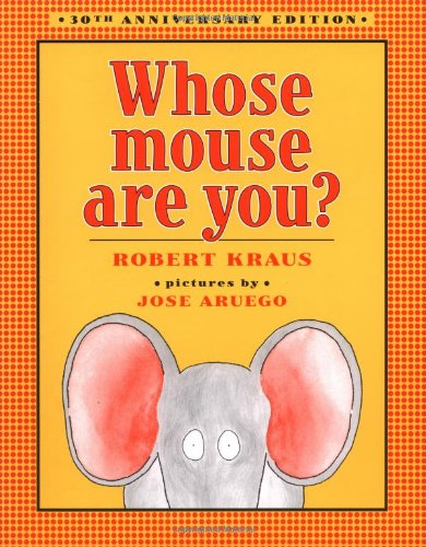 Read Online Whose Mouse Are You? pdf