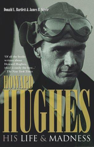 Howard Hughes - His Life and Madness