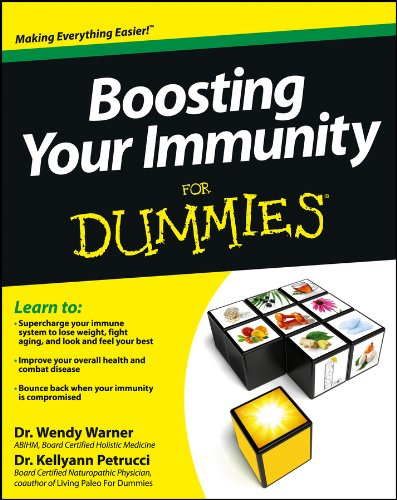 - Boosting Your Immunity For Dummies