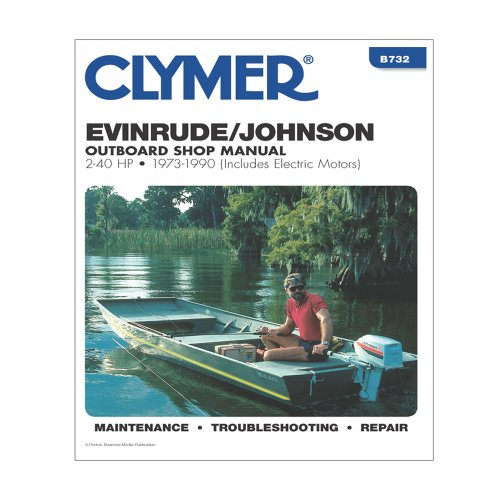 Clymer Evinrude/Johnson 2-40 HP Outboards (Includes Electric Motors) 1973-1990 (Johnson 40 Hp Outboard Motor)