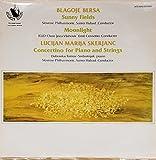 Blagoje Bersa's Sunny Fields & Moonlight; Lucijan