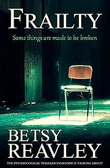 Frailty by [Reavley, Betsy]