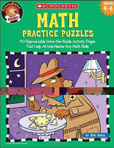 Math Practice Puzzles: 40 Reproducible Solve-the-Riddle Activity Pages That Help All Kids Master Key Math Skills (Funnybone Books)