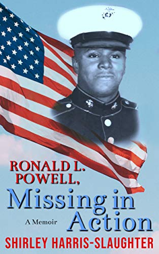 Ronald L. Powell: Missing in Action by [Harris-Slaughter, Shirley]