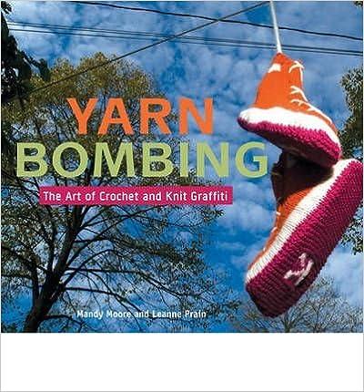 Yarn Bombing: The Art of Crochet and Knit Graffiti (Paperback) - Common