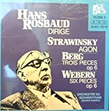Stravinsky: Agon; Berg: Trois Pieces, Op. 6; Webern: Six Pieces, Op. 6