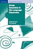 img - for Group Dynamics in the Language Classroom (Cambridge Language Teaching Library) book / textbook / text book