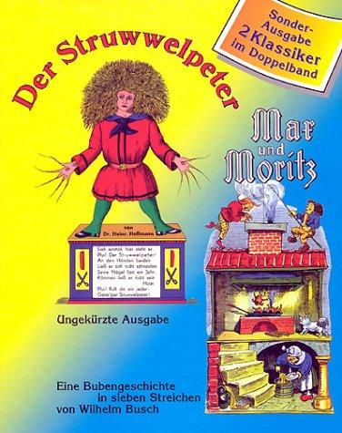 Struwwelpeter / Max und Moritz. Mit CD.