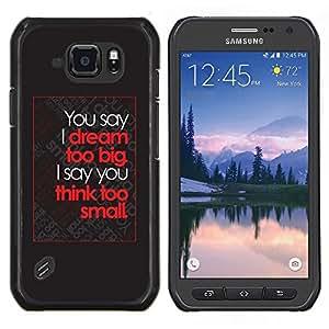 Caucho caso de Shell duro de la cubierta de accesorios de protección BY RAYDREAMMM - Samsung Galaxy S6Active Active G890A - soñar pequeño cartel rojo inspirador grande