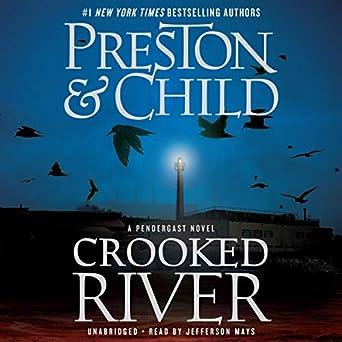 Crooked River - Douglas Preston, Lincoln Child