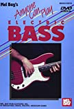 Mel Bay's Anyone Can Play Electric Bass DVD