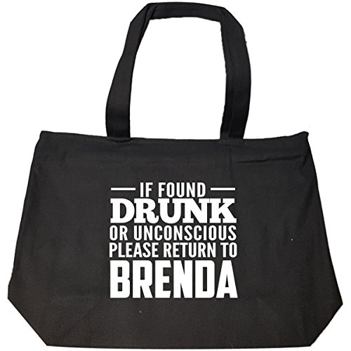 If Found Drunk Or Unconscious Return To Brenda - Tote Bag With (Brenda Zip Bag)