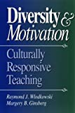 img - for Diversity and Motivation: Culturally Responsive Teaching book / textbook / text book