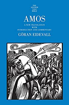 Amos: A New Translation with Introduction and Commentary (The Anchor Yale Bible Commentaries) por [Eidevall, Göran]