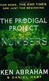 The Prodigal Project - Numbers, Daniel Hart and Ken Abraham, 0452284562