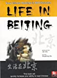 Life in Beijing : Easy Chinese Readings in 500 Characters, Ma, Qingsheng, 189110702X