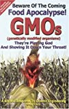 Beware of the Coming Food Apocalypse! GMOs, Greg Ciola, 0972063609