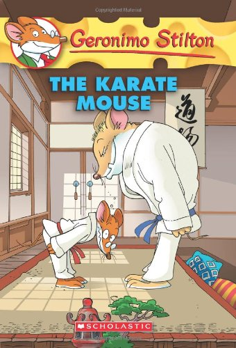 The Karate Mouse: 40 (Geronimo Stilton)