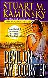 Devil on My Doorstep, Stuart M. Kaminsky, 0812571061
