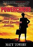 Powerchicks, Matt Towery, 1563525216