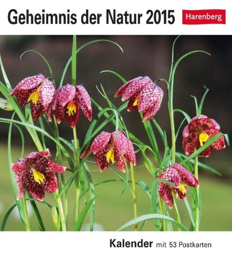 Geheimnis der Natur Postkartenkalender 2015: Kalender mit 53 Postkarten