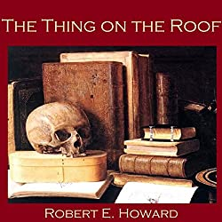 The Thing on the Roof